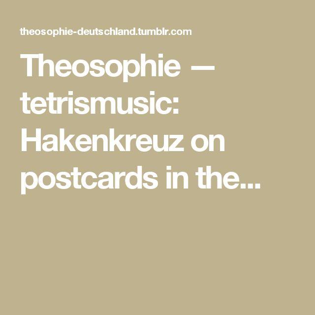 Theosophie — tetrismusic: Hakenkreuz on postcards in the...