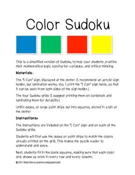 Color Sudoku is an easy learning center to set up. It promotes critical thinking, mathematical logic, and solving for variables. I provide the instructions and four different, simplified grids. You provide cubes or cut up paint chips for students to fill in the grids with.