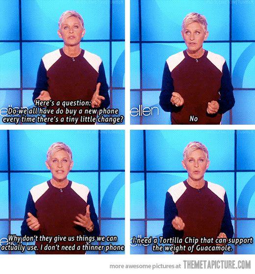 hahaha Oh Ellen.