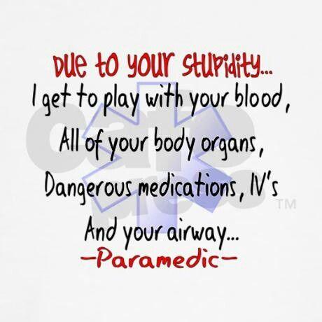 Best Ems Humor Images On   Ems Humor Medical Humor