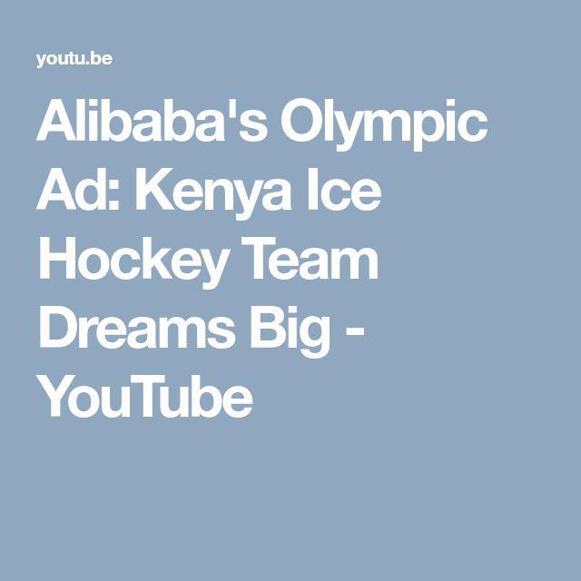 FOR WINTER OLYMPICS. Alibaba's Olympic Ad: Kenya Ice Hockey Team Dreams Big - YouTube