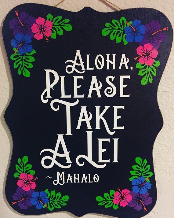Please Take A Lei- Luau Decorations- Luau Sign- Al…