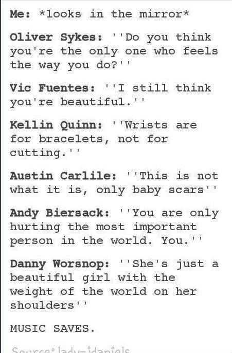 For those people who say that emo and screamo music is what makes people depressed, READ THIS. MUSIC SAVES. #MusicSaves