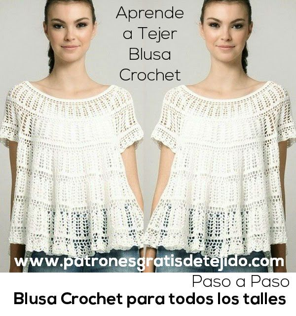 Crochet y Dos agujas: Blusa Crochet para todos los Talles / Aprende a Te...