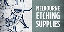 Melbourne Etching Supplies - great range delivers in Aus