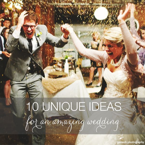 UNIQUE AND COOL WEDDING IDEAS
