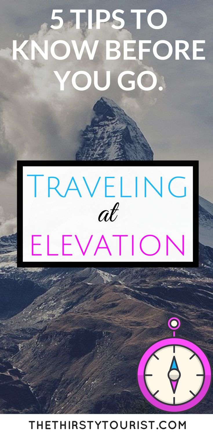 5 simple tips on how to travel at an elevation or altitude. Did you know that many popular destinations are at an elevation of several thousand feet! Think Machu Picchu, Alaska and even Utah. The bottom line is you don't want to spend your vacation feeling sick or in a hospital. Planning is key, KNOW BEFORE YOU GO!