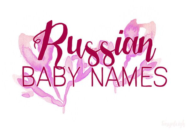 Russian Baby Names - 101 Baby Names You'll Love from Around the World - Photos