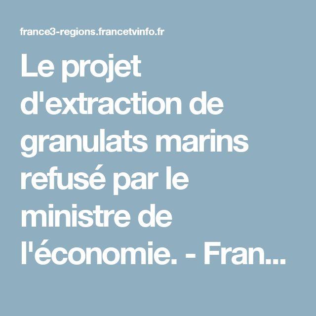 Le projet d'extraction de granulats marins refusé par le ministre de l'économie. - France 3 Nouvelle-Aquitaine