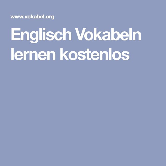Englisch Vokabeln lernen kostenlos