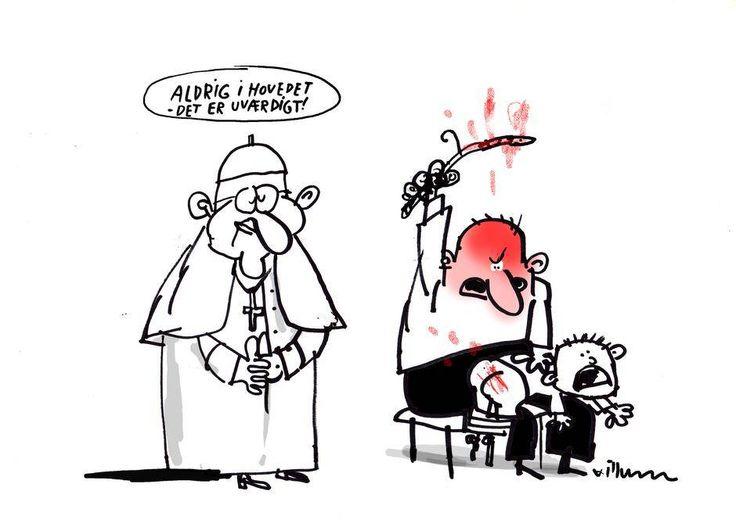 Velsignet tæsk - Politiken.dk. Hvis børn ikke opfører sig ordentligt, må deres forældre gerne slå dem. Bare ikke i ansigtet, det krænker børns værdighed, mener pave Frans. Tegning: Jørn Villumsen