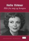 """Helle Virkner : """"Hils fra mig og kongen"""""""