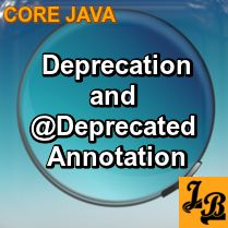 #Tutorial on #Deprecation in #Java and use of @Deprecated annotation and Javadoc tag