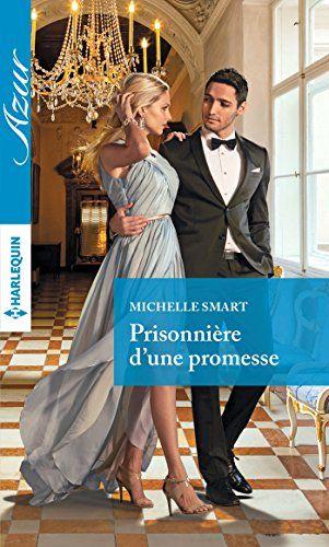Telecharger Prisonnière d'une promesse de Michelle Smart Kindle, PDF, eBook, Prisonnière d'une promesse PDF Gratuit