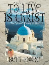 To Live is Christ, Beth Moore