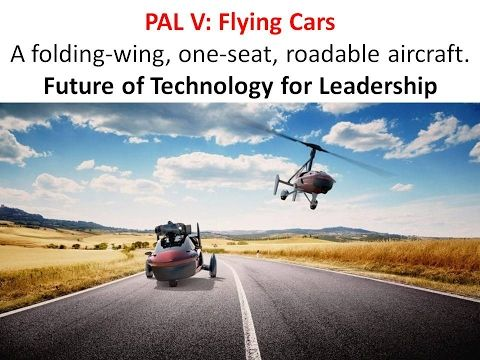 PAL V – Flying Cars or Roadable Aircrafts