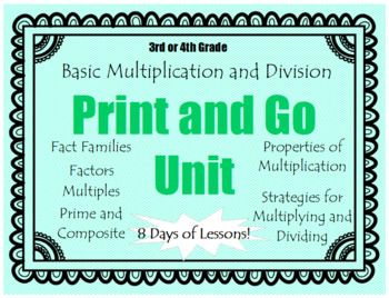 This 8 day unit is great for introducing basic multiplication and division to 3rd graders or reviewing with 4th graders. This unit covers: - fact families - factors and multiples - strategies for multiplying and dividing - prime and composite numbers - properties of multiplication - using a multiplication chart