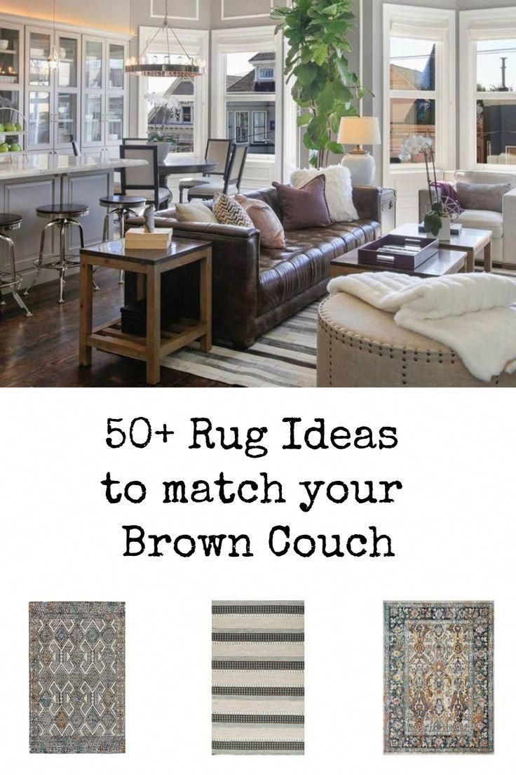 50 Rug Ideas To Match Your Brown Couch Living Room Decor I