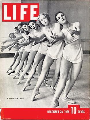 Metropolitan Opera Ballet on the cover of Life Magazine December 28, 1936