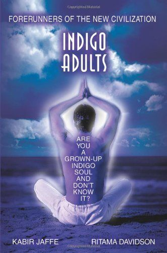 7 Traits of Indigo Adults: Are You One? Learning Mind