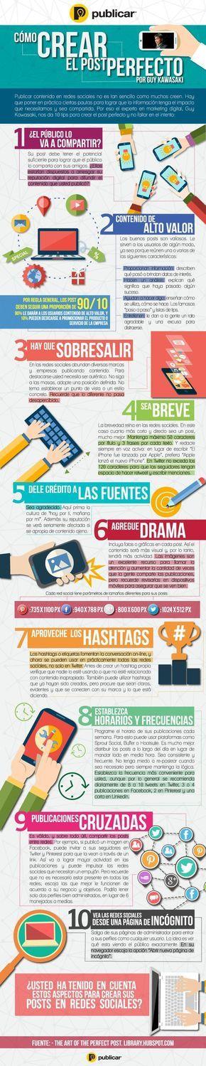 Todo un gurú como Guy Kawasaki nos ofrece diez consejos para publicar posts sociales perfectos en las redes sociales. Excepcional infografía en castellano.: