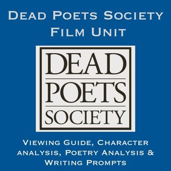 This Dead Poets Society Film Unit is one of my very favorite units to teach!  I save it for a time when my students need a break after completing a rigorous novel or writing a difficult essay.  It is a great way to use the inspirational movie to teach characterization, interpretation, poetry analysis and writing.