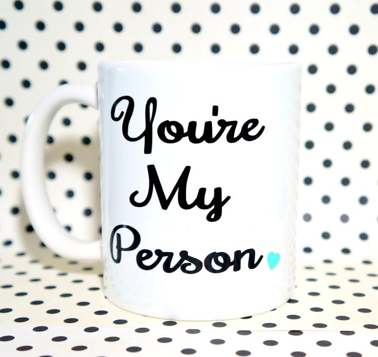 You're My Person Coffee Mug / Husband Gift - Anniversary Gift For Men - Personalized Boyfriend Gift - Coffee Mug / Love Mug, Best Friend