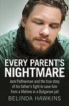 #Book of the Month - April 2013: Every Parent's Nightmare | Belinda Hawkins. #biography