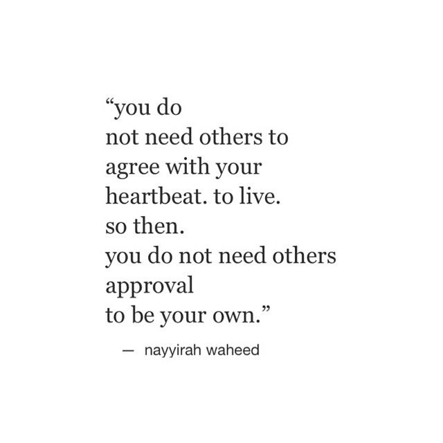 Live Your Own Life Quotes: 17 Best Images About Nayyirah Waheed Words On Pinterest