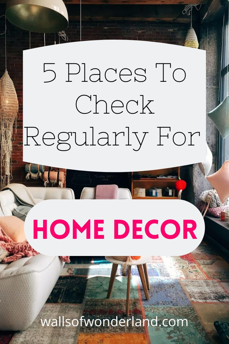 5 Places To Check Regularly For Home Decor Decor Affordable Home Decor Home Decor
