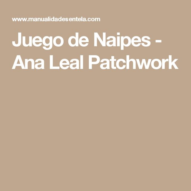 Juego de Naipes - Ana Leal Patchwork