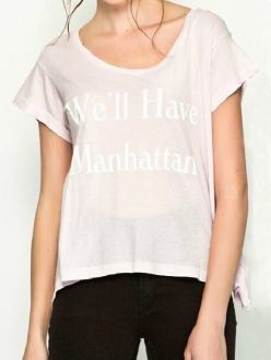 We'll Have Manhattan Letters Printed Pink Short Sleeve T-shirt