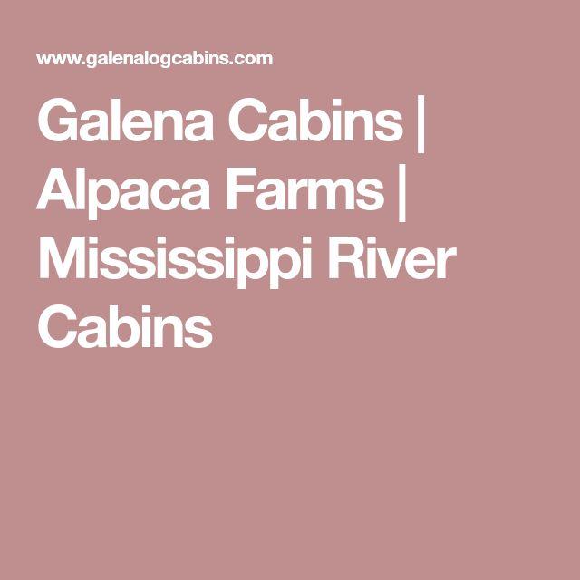Galena Cabins | Alpaca Farms | Mississippi River Cabins