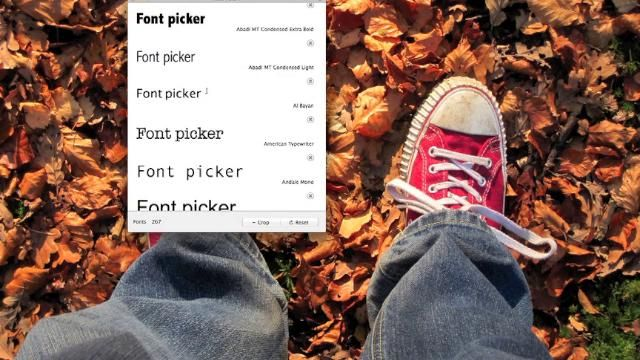 Font picker is a simple tool that lets you browse through the fonts installed on your computer and narrow down your selection to choose the one that's right for your project. There are two versions of Font picker.