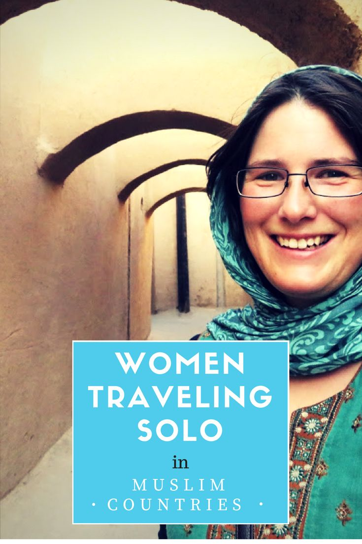 Women traveling solo in Muslim countries