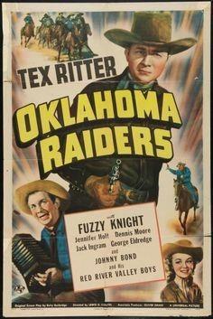 Oklahoma Raiders (1944) Tex Ritter, Fuzzy Knight, Dennis Moore