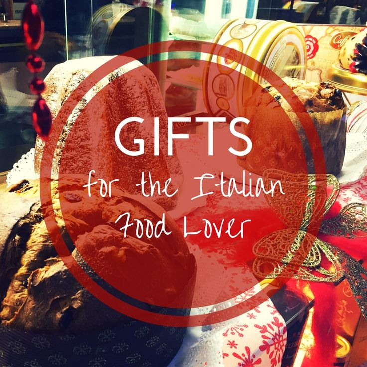 Gifts for the Italian Food Lover