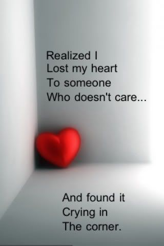 Realized I lost my Heart to Someone who Doesnt care… - Crying Quote