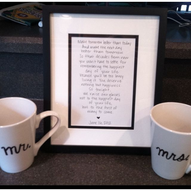 Framed the speech I wrote for my sister's wedding and made Mr. and Mrs. mugs for a welcome home gift from the honeymoon.