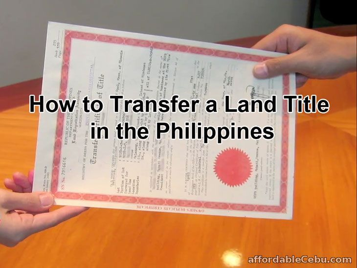 How To Transfer A Land Title In The Philippines Most Detailed And Updated Philippines About Me Blog Transfer
