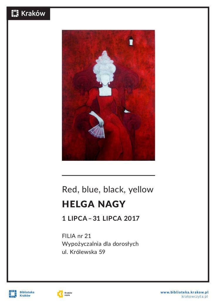 "Red, blue, black, yellow"" HELGA NAGY"