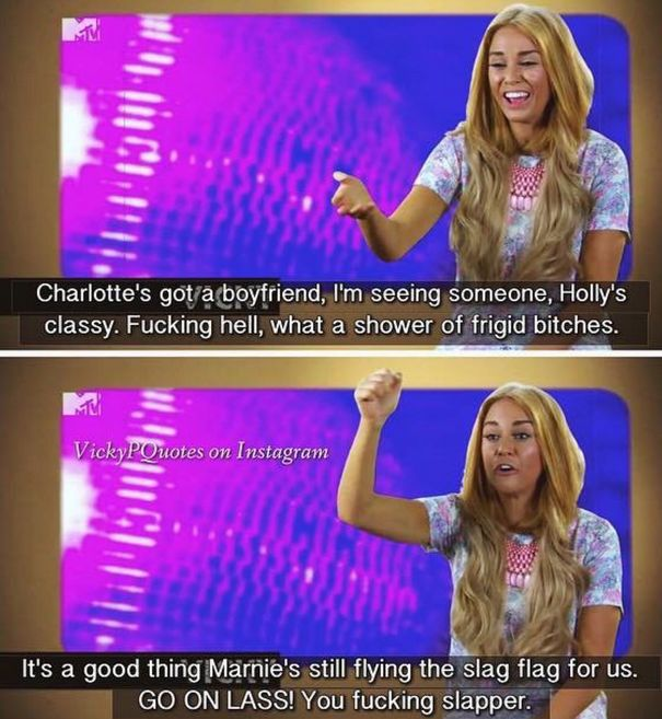 "When Vicky recognised that the house had turned into a frigid zone, but there was always Marnie to fight the true fight. | 23 Of The Most Wonderfully Articulate Things Said On ""Geordie Shore"""