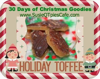 More Christmas Goodies - Holiday Toffee Recipe #Christmas #ChristmasGoodies
