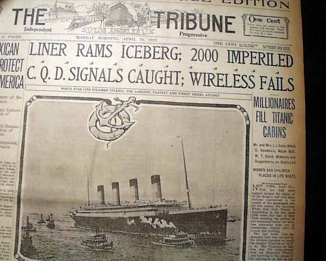 """Historic Newspaper - THE TRIBUNE, Los Angeles, California, April 15, 1912  """"LINER RAMS ICEBERG; 2000 IMPERILED"""" """"C.D.Q. SIGNALS CAUGHT; WIRELESS FAILS"""" with one of the subheads: """"Millionaires Fill Titanic Cabins"""""""