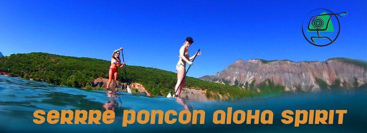 Aloha spirit, entreprise stand up paddle serre ponçon