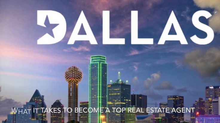How To Become A Top Dallas Real Estate Agent