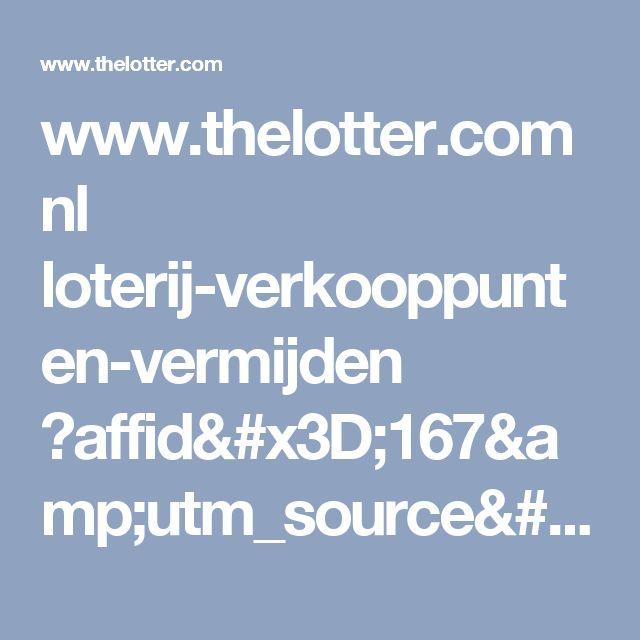 www.thelotter.com nl loterij-verkooppunten-vermijden ?affid=167&utm_source=Taboola&utm_medium=Article&utm_campaign=play_online_mobile_v2_NL