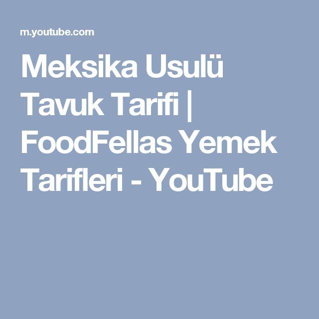 Meksika Usulü Tavuk Tarifi | FoodFellas Yemek Tarifleri - YouTube