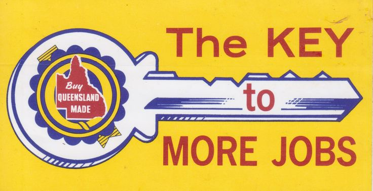 Buy Queensland made sticker. Got this at a trades exhibition at the old Nambour Civic Centre, maybe 1976?