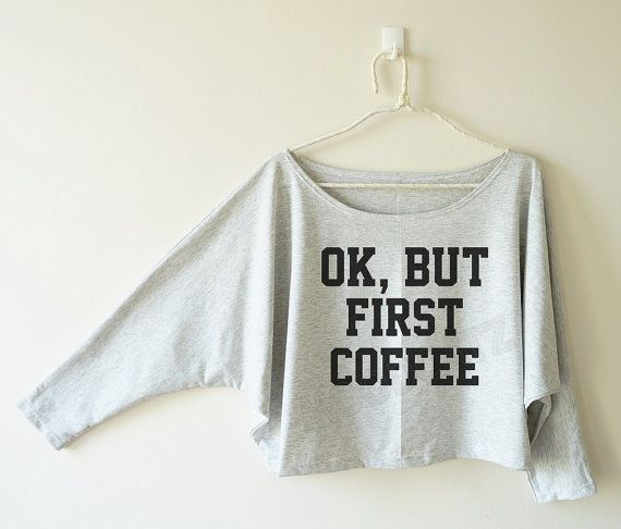 OK aber erste Kaffee Tshirt witzige Tshirt Text Tshirt von MoodCatz